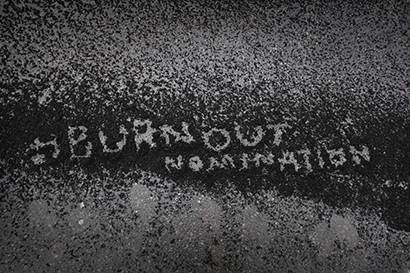 NEWS: #BURNOUTNOMINATION – The Story So Far…