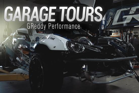 GARAGE TOURS: GReddy Performance